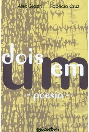 Dois em um - Poesia - Cruz,Fabrício Giostri,Alex pdf epub
