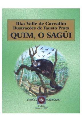 Quim, o Sagui - Valle de Carvalho,Ilka | Hoshan.org