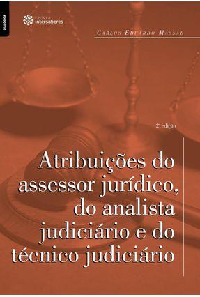 Atribuições Do Assessor Jurídico, Do Analista Judiciário E Do Técnico Judiciário - Eduardo Massad,Carlos pdf epub
