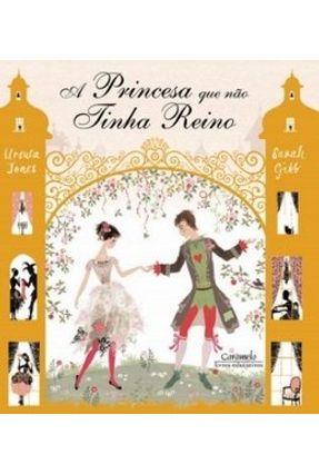A Princesa que Não Tinha Reino