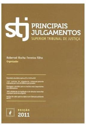 Stj - Principais Julgamentos de 2011 - Ferreira Filho,Roberval Rocha | Hoshan.org