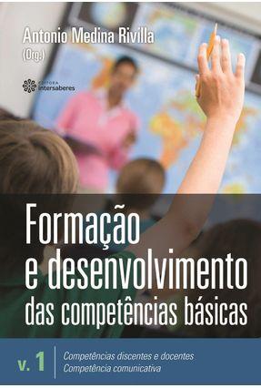 Formação E Desenvolvimento Das Competências Básicas - Volume 1 - Rivilla,Antonio Medina pdf epub