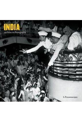 India - 150 Years In Photographys - Prasannarajan,S. | Hoshan.org