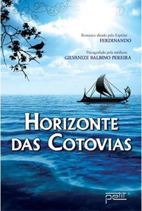 Horizonte Das Cotovias - Nova Ortografia - Pereira,Gilvanize Balbino | Hoshan.org