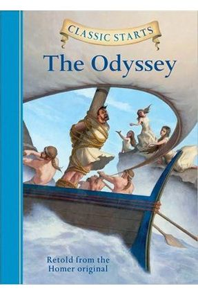 The Odyssey - Classic Starts - Homer | Tagrny.org