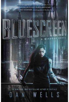 Bluescreen - Wells,Dan   Hoshan.org