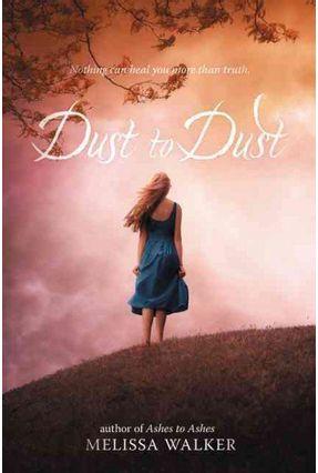 Dust to Dust - Walker,Melissa | Hoshan.org