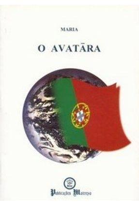 O Avatara - Maria Ferreira da Silva | Hoshan.org