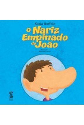 O Nariz Empinado do João - Buffolo,Katia   Nisrs.org