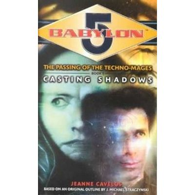 Babylon 5 Casting Shadows
