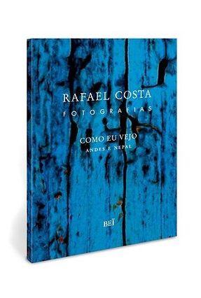 Como Eu Vejo - Andes e Nepal - Costa,Rafael   Hoshan.org