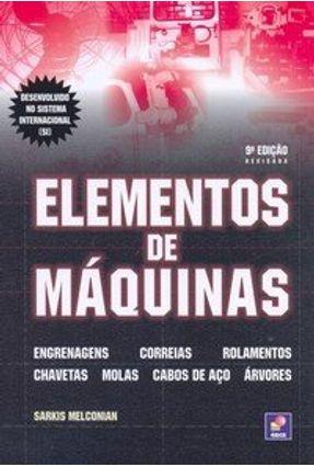 Elementos de Máquinas - 9ª Ed. - Melconian,Sarkis | Hoshan.org