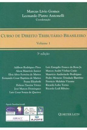 Curso de Direito Tributário Brasileiro - Vol.1 - Outros Antonelli,Leonardo Pietro Gomes,Marcus Lívio | Hoshan.org