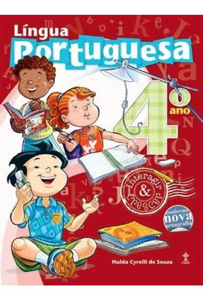 Interagir e Crescer - Língua Portuguesa - 4º Ano - Souza,Hulda Cyrelli de   Hoshan.org