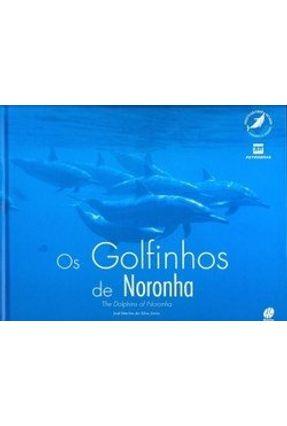 Os Golfinhos de Noronha - Júnior,José Martins da Silva   Tagrny.org