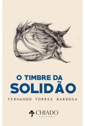 O Timbre da Solidão - Fernando Torres Barbosa | Hoshan.org