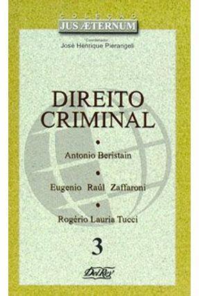 Direito Criminal - Colecao Jus Aeternum 3 - Pierangeli,José Henrique | Tagrny.org