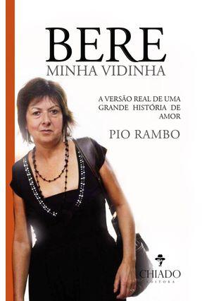 Berê, Minha Vidinha - Pio Rambo   Tagrny.org