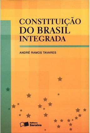 Constituição Do Brasil Integrada - 3ª Ed. 2011 - Tavares,Andre Ramos | Hoshan.org