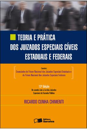 Usado - Teoria e Prática Dos Juizados Especiais Cíveis Estaduais e Federais - 13ª Ed. 2012