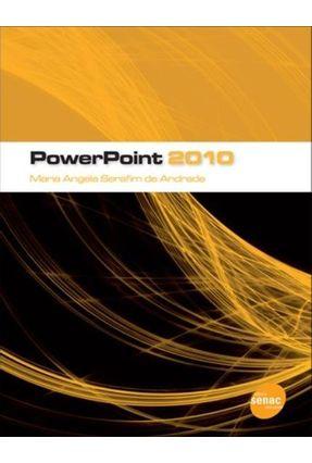 Powerpoint 2010 - Andrade,Maria Angela Serafim de | Tagrny.org