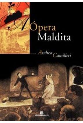 A Ópera Maldita