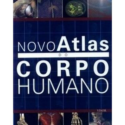 Novo Atlas do Corpo Humano