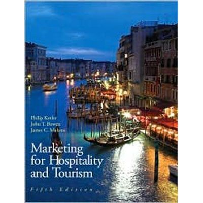 Marketing For Hospitality & Tourism - 5e