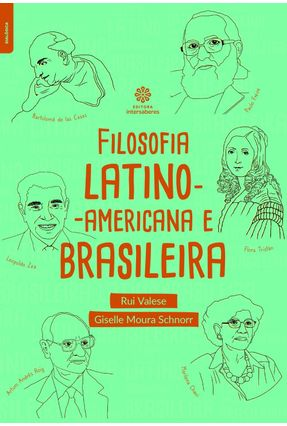 Filosofia Latino-americana E Brasileira - Valese,Rui Schnorr,Giselle Moura pdf epub