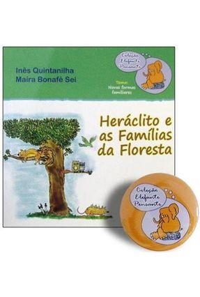 Heráclito e As Famílias da Floresta - Col. Elefante Pensante - Quintanilha,Inês | Hoshan.org