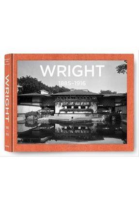 Wright 1885 - 1916 - Gossel,Peter Pfeiffer,Bruce Brooks pdf epub