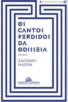 Os Cantos Perdidos da Odisseia - Mason,Zachary   Hoshan.org