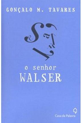 O Senhor Walser