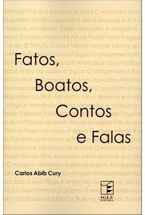 Fatos, Boatos, Contos E Falas - Cury,Carlos Abib pdf epub