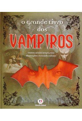 O Grande Livro Dos Vampiros - Nova Ortografia - Despeyroux,Denise pdf epub