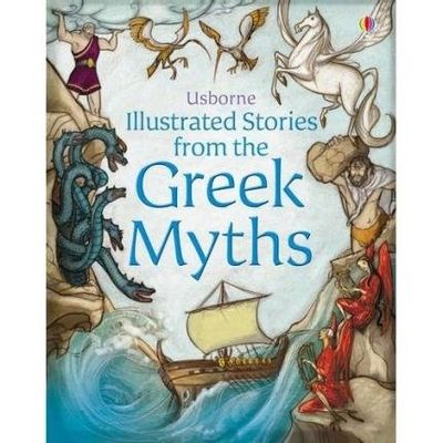Illustrated Stories From The Greek Myths (usborne Illustrated Stories)