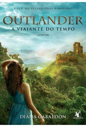 Outlander - A Viajante do Tempo - Livro 1 - Gabaldon,Diana | Hoshan.org