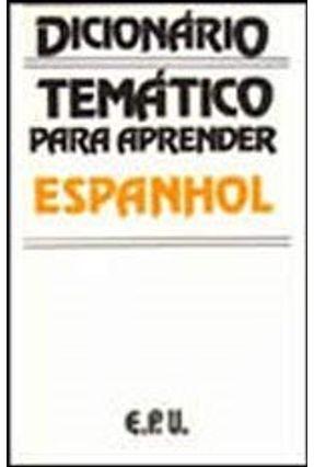Dicionario Tematico Para Aprender Espanhol - Navarro,Jose Maria | Hoshan.org