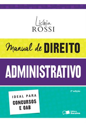 Usado - Manual de Direito Administrativo - 2ª Ed. 2016 - Rossi,Licínia   Hoshan.org