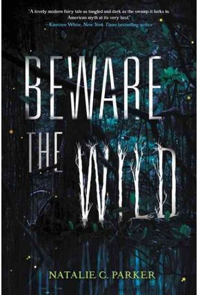 Beware the Wild - Parker,Natalie C pdf epub