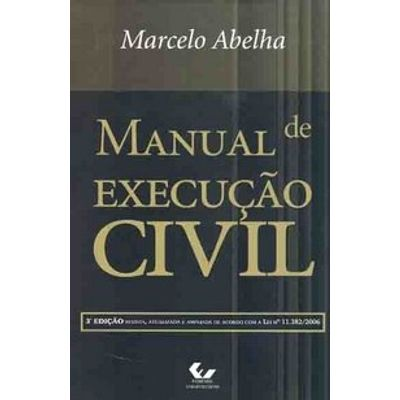 Manual de Execução Civil - Brochura - 3ª Ed. 2008