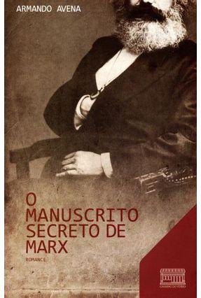 O Manuscrito Secreto de Marx - Nova Ortografia - Avena,Armando | Hoshan.org