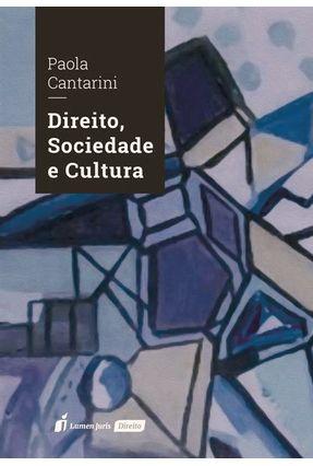 Direito, Sociedade E Cultura - Cantarini,Paola pdf epub