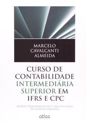 Curso de Contabilidade Intermediária Superior Em Ifrs e CPC - Almeida,Marcelo Cavalcanti pdf epub