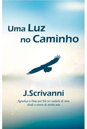 Uma Luz No Caminho - Scrivanni,J. pdf epub