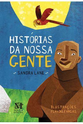 Histórias da Nossa Gente + CD - Lane,Sandra   Hoshan.org