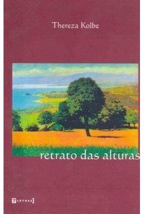 Retrato das Alturas - Kolbe,Thereza   Tagrny.org