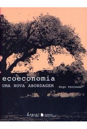Ecoeconomia - Uma Nova Abordagem - Penteado,Hugo | Tagrny.org