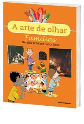 Famílias - Col. a Arte de Olhar - Rosa,Nereide Schilaro Santa pdf epub