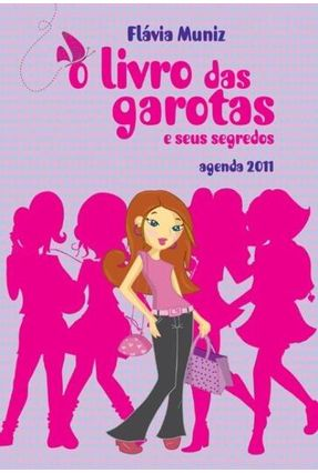 o Livro Das Garotas e Seus Segredos - Muniz,Flavia pdf epub